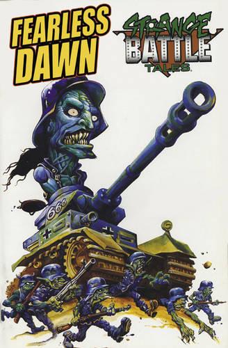 Fearless Dawn: Strange Battle Tales (Paperback)