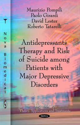 Antidepressants Therapy & Risk of Suicide Among Patients with Major Depressive Disorders (Paperback)