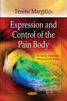 Expression & Control of the Pain Body (Paperback)