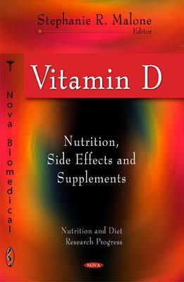 Vitamin D: Nutrition, Side Effects & Supplements (Hardback)
