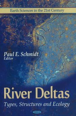 River Deltas: Types, Structures & Ecology (Hardback)
