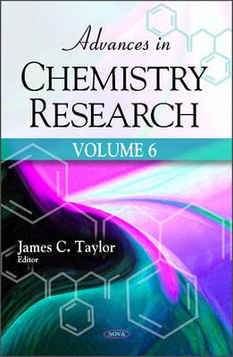 Advances in Chemistry Research: Volume 6 (Hardback)