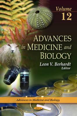 Advances in Medicine & Biology: Volume 12 (Hardback)