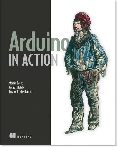 Arduino in Action (Paperback)