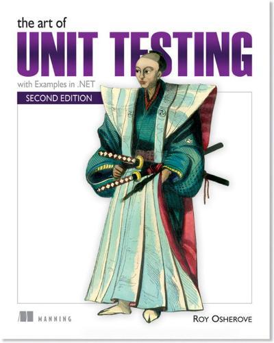 The Art of Unit Testing (Paperback)