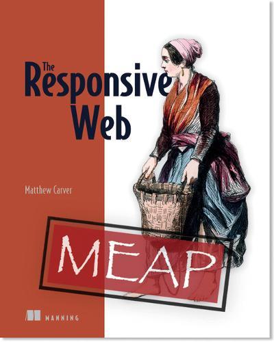 The Responsive Web (Paperback)