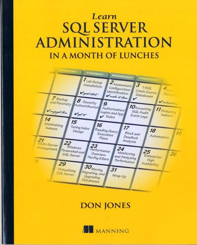 Learn SQL Server Administration in a Month of Lunches (Paperback)