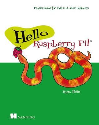 Hello Raspberry Pi! (Paperback)