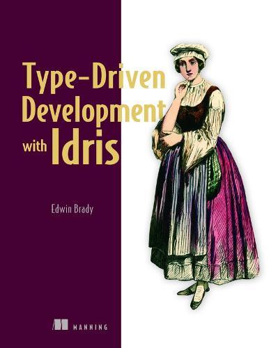 Type-driven Development with Idris (Paperback)