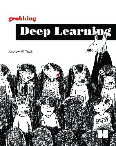 Grokking Deep Learning (Paperback)