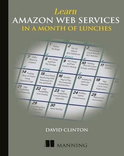 Learn Amazon Web Services in a Month of Lunches (Paperback)