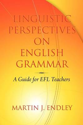 Linguistic Perspectives on English Grammar: A Guide for EFL Teachers (Paperback)