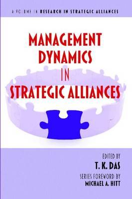 Management Dynamics in Strategic Alliances (Paperback)