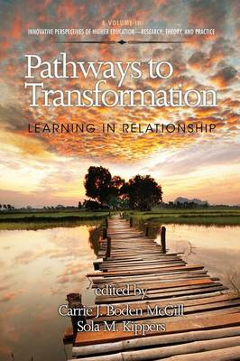 Pathways to Transformation: Learning in Relationship (Paperback)