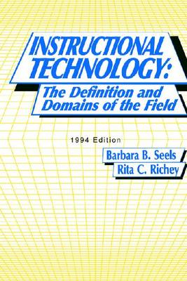 Instructional Technology: The Definition and Domain of the Field (Paperback)