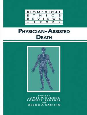 Physician-Assisted Death - Biomedical Ethics Reviews (Paperback)