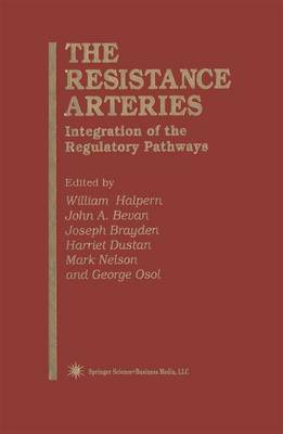 The Resistance Arteries: Integration of the Regulatory Pathways - Experimental Biology and Medicine 26 (Paperback)