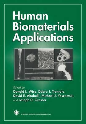 Human Biomaterials Applications (Paperback)