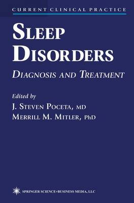 Sleep Disorders: Diagnosis and Treatment - Current Clinical Practice (Paperback)
