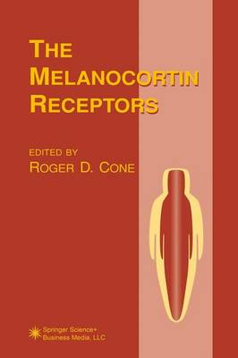 The Melanocortin Receptors - The Receptors (Paperback)