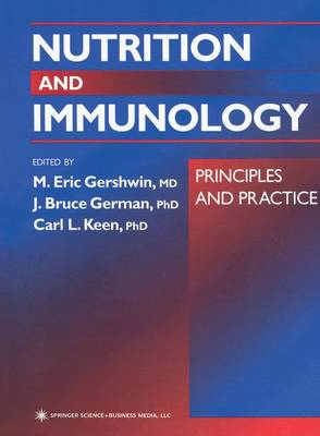 Nutrition and Immunology: Principles and Practice (Paperback)