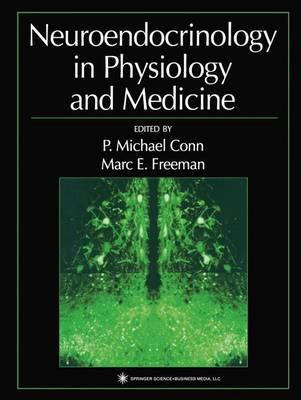 Neuroendocrinology in Physiology and Medicine (Paperback)