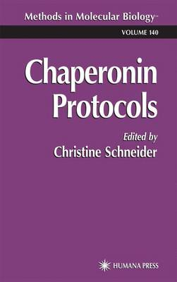 Chaperonin Protocols - Methods in Molecular Biology 140 (Paperback)
