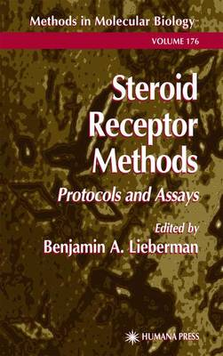 Steroid Receptor Methods: Protocols and Assays - Methods in Molecular Biology 176 (Paperback)