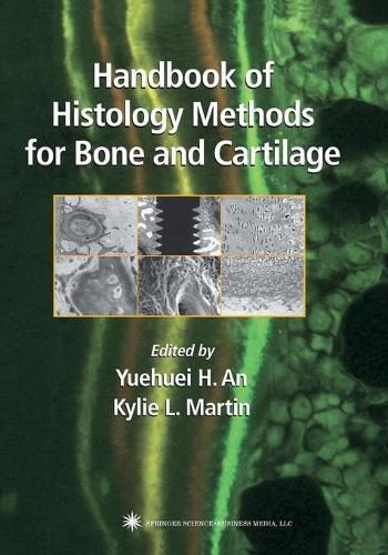 Handbook of Histology Methods for Bone and Cartilage (Paperback)