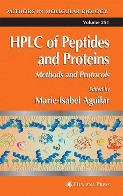 HPLC of Peptides and Proteins: Methods and Protocols - Methods in Molecular Biology 251 (Paperback)