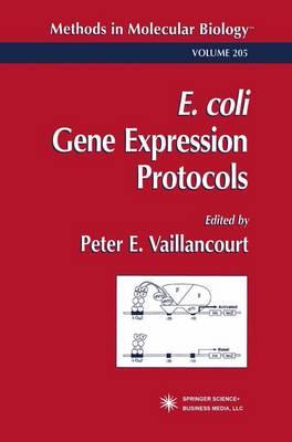 E. coli Gene Expression Protocols - Methods in Molecular Biology 205 (Paperback)