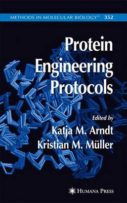 Protein Engineering Protocols - Methods in Molecular Biology 352 (Paperback)