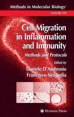Cell Migration in Inflammation and Immunity: Methods and Protocols - Methods in Molecular Biology 239 (Paperback)
