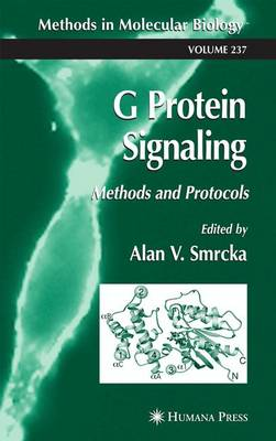 G Protein Signaling: Methods and Protocols - Methods in Molecular Biology 237 (Paperback)