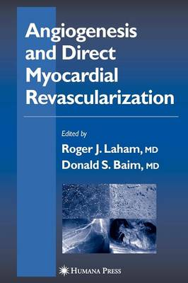 Angiogenesis and Direct Myocardial Revascularization - Contemporary Cardiology (Paperback)