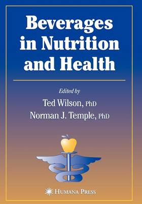 Beverages in Nutrition and Health - Nutrition and Health (Paperback)