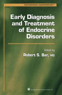 Early Diagnosis and Treatment of Endocrine Disorders - Contemporary Endocrinology (Paperback)