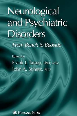 Neurological and Psychiatric Disorders - Current Clinical Neurology (Paperback)