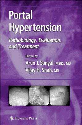 Portal Hypertension: Pathobiology, Evaluation, and Treatment - Clinical Gastroenterology (Paperback)