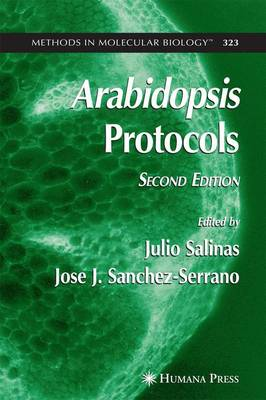 Arabidopsis Protocols, 2nd Edition - Methods in Molecular Biology 323 (Paperback)