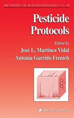 Pesticide Protocols - Methods in Biotechnology 19 (Paperback)