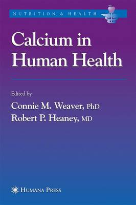 Calcium in Human Health - Nutrition and Health (Paperback)