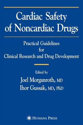 Cardiac Safety of Noncardiac Drugs: Practical Guidelines for Clinical Research and Drug Development (Paperback)
