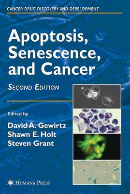 Apoptosis, Senescence and Cancer - Cancer Drug Discovery and Development (Paperback)