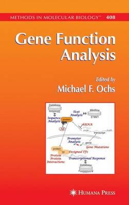 Gene Function Analysis - Methods in Molecular Biology 408 (Paperback)