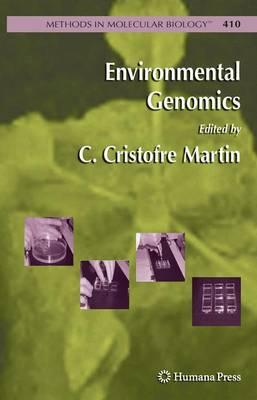 Environmental Genomics - Methods in Molecular Biology 410 (Paperback)