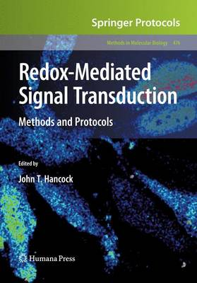 Redox-Mediated Signal Transduction: Methods and Protocols - Methods in Molecular Biology 476 (Paperback)