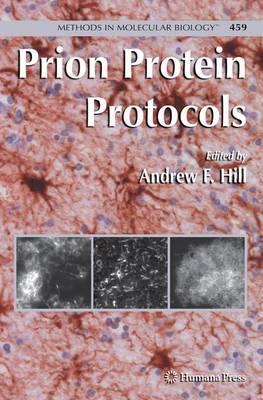 Prion Protein Protocols - Methods in Molecular Biology 459 (Paperback)