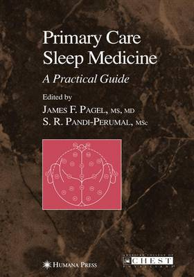 Primary Care Sleep Medicine: A Practical Guide - Current Clinical Practice (Paperback)