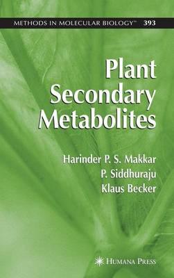 Plant Secondary Metabolites - Methods in Molecular Biology 393 (Paperback)